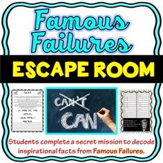 The Famous Failures Escape Room will take students on a secret mission around the classroom! This escape room has students decode inspirational facts about famous people who didn't let failure stop them. This is the perfect activity to instill a growth mindset.