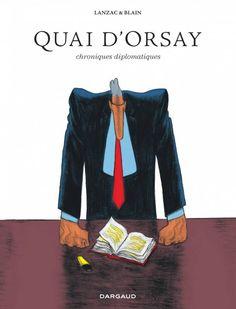 Quai d'Orsay (L'intégrale)
