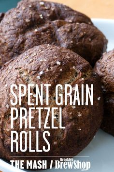Spent Grain Pretzel Rolls ~ For all that left over grain at the Brewery!