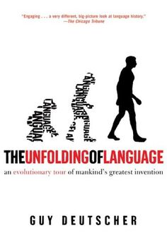 The Unfolding of Language by Guy Deutscher    Great read for those of us who have a passing interest in linguistics. It doesn't linger on the mechanics, it's focused more on the speculative history--which is precisely what I prefer. It doesn't read like a dry college text, it is written for laypeople (i.e., dumbed-down for folks like me, thank goodness).