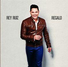 Rey Ruiz – Regalo