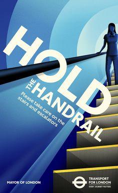 TfL - Safety. Hold The Handrail - tube - Ali Augur
