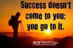 Get started on your path towards success by starting a project! www.start.ac #crowdfunding