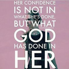 What God has done in her