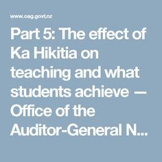 Part The effect of Ka Hikitia on teaching and what students achieve — Office of the Auditor-General New Zealand Cultural Competence, Professional Development, Students, Success, Teaching, This Or That Questions, Education, School, Maori