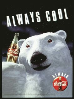 "130409a1e88 In the Coca-Cola Polar Bear had its debut. The Coca-Cola Company made a  dramatic shift in its advertising by introducing the ""Always Coca-Cola""  campaign."
