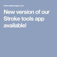 New version of our Stroke tools app available!