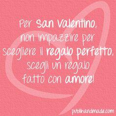 Per San Valentino, non impazzire per scegliere il regalo perfetto, scegli un regalo fatto con amore! http://www.publihandmade.com/ #handmade