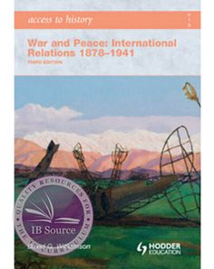 Access to History: War and Peace: International Relations 1878-1941 Third Edition [E-book]