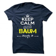 BAUM T-SHIRTS, HOODIES (19$ ==► Shopping Now) #baum #shirts #tshirt #hoodie #sweatshirt #fashion #style