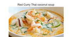 "Red Thai coconut soup  ""Authentic, bold, and delicious Thai flavors make this soup irresistible! This is the best Thai coconut soup I've had. You won't be disappointed with this one! Serve over steamed rice."" Ingredients 1 tablespoon vegeta..."
