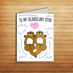 Significant Otter card Printable Love cards for Boyfriend gift