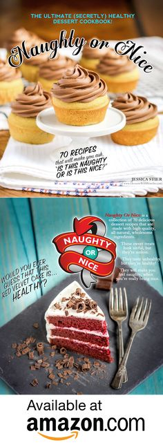Naughty or Nice Cookbook: The ULTIMATE Healthy Dessert Cookbook – Jessica  Stier of Desserts with
