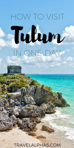 A day trip to Tulum from Cancun will be the best decision you make during your vacation in Mexico! Here's everything you'll need to know during your day trip.