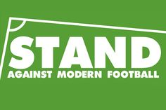Reclaiming The Game – Against Modern Football