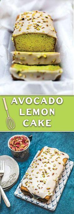 Avocado Lemon Cake - NO butter, NO oil, super soft cake perfect for GUILT FREE snacking!