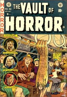 Vault of Horror #30  http://stores.ebay.co.uk/Knowing-Flame-Comics