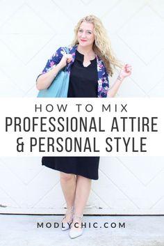 51d0ea0392 How To Mix Professional Attire and Personal Style