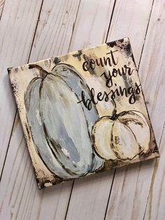 Pumpkin Art Print Count Your Blessings Pumpkin Decor Fall Pumpkin Canvas Painting, Autumn Painting, Autumn Art, Fall Paintings, Autumn Ideas, Rock Painting, Glitter Pumpkins, Painted Pumpkins, Fall Pumpkins