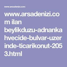 www.arsadenizi.com ilan beylikduzu-adnankahvecide-bulvar-uzerinde-ticarikonut-2053.html