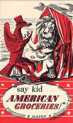 Edward Bawden: 'Say Kid American Groceries' illustration for Fortnum & Mason, Piccadilly, London Design Graphique, Art Graphique, Catalog Cover, Fortnum And Mason, Royal College Of Art, Vintage Ephemera, Vintage Advertisements, Vintage Posters, Cover Design