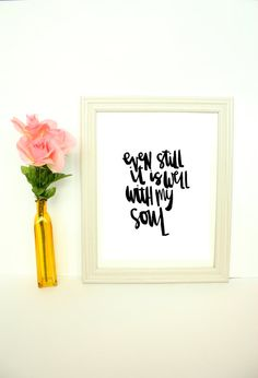 Even Still It Is Well With My Soul Digital Print by HuesOfGrace