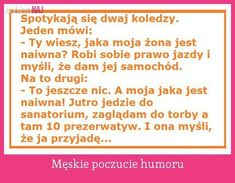 Męskie poczucie humoru...