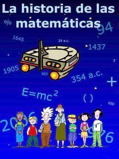 Estupendo cómic en el que en sólo 10 páginas nos explican la historia de las matemáticas desde la Prehistoria hasta la actualidad. Aparecen personajes como Arquímedes, Hipatia, Thales, Eratóstenes, Pitágoras, Al-Khwarizmi, Fibonacci, Tartaglia, Descartes, Fermat, Euler, Gauss y otros muchos con sus descubrimientos matemáticos.