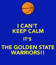 The golden state warriors!