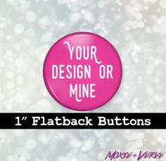 Custom Flatback Buttons 1 inch 6pc Set Custom by moxieandverve