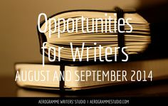 Opportunities for Writers: August and September 2014