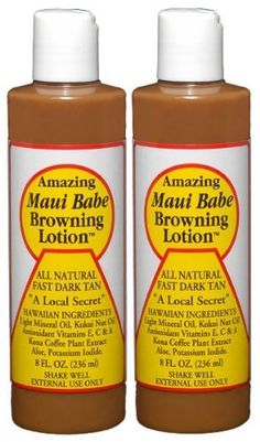 Maui Babe - Browning Lotion - 8oz, 2 pack by MAUI BABE. $34.15. The best suntan lotion on the planet!. Natual Skin Protection and Moisturizing Benefits.. Fast Dark Tan. Water Resistant.. All Natural Ingredients.. Maui Babe Browning Lotion helps you achieve a beautiful and long lasting tan in the shortest amount of sun time while maintaining your skins natural moisture and softness.