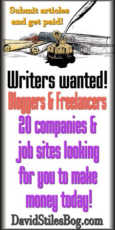 20 BLOGGING AND FREELANCE WRITING OPPORTUNITIES. From: DavidStilesBlog.com