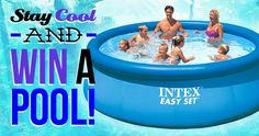 Stay Cool and Win an Intex Easy Set Pool