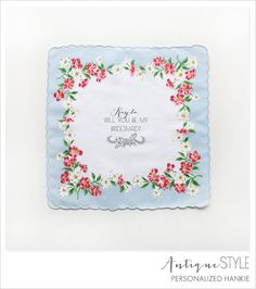 will you be my bridesmaid? personalized hankie
