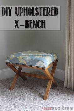 DIY Upholstered X Bench | Free Plans | Rogue Engineer