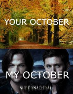 But I gotta say watching Supernatural with a nice cup of Pumpkin Spice coffee will complete my fall/October.