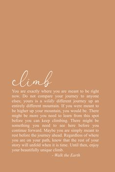 The climb, journey, keep going, have faith quotes & poetry ❤️- Do not rush through your journey; savor the beauty of the uncertainty and magic of it all ❤️ Having Faith Quotes, Self Love Quotes, Quotes About God, Great Quotes, Words Quotes, Quotes To Live By, Me Quotes, Motivational Quotes, Inspirational Quotes