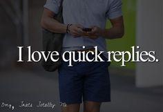 i love quick replies