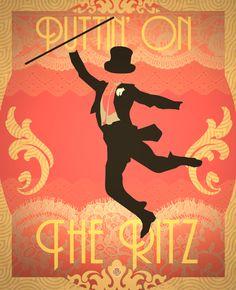 """Puttin' On The Ritz!"" by Robbie Thiessen, via Behance  #fredastaire #graphicdesign #poster #greatdepression #art #ritz"