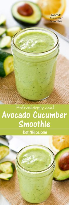 Nothing beats this refreshingly cool Avocado Cucumber Smoothie on a hot summer's day. It is totally satisfying for breakfast yet light enough for a snack. | RotiNRice.com