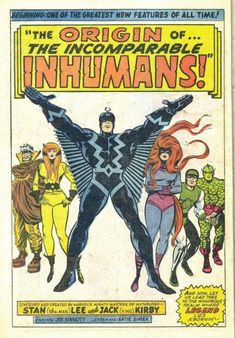 Another Lee/Kirby concept from the pages of the Fantastic Four, the Inhumans were prehistoric Homo sapiens modified by the alien race Kree into an advanced race. Marvel Comic Character, Marvel Comic Books, Marvel Characters, Marvel Comics Superheroes, Marvel Heroes, Dc Comics, Comic Book Pages, Comic Book Covers, Stan Lee