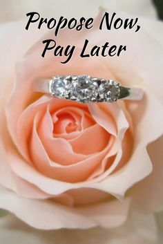 There's no excuse for not asking her to marry you now! Buy an engagement ring now, and make payments to make that big wedding day a reality!