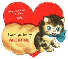 """CUTE KITTY CAT """"THE CAT'S OUT OF THE BAG I WANT YOU"""" / VTG UNUSED VALENTINE CARD"""