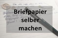 DIY – Briefpapier selber machen