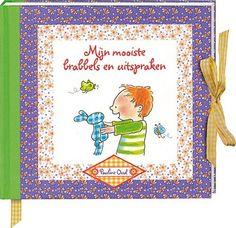 Pauline Oud mijn mooiste brabbels en uitspraken - Ikbenzomooi.nl