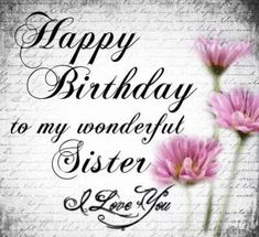 37 Best Happy Birthday Sister Images