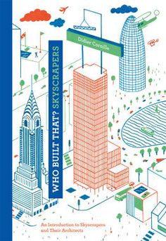 Force Your Children To Love Architecture With These Cutesy Picture Books   Co.Design   business + innovation + design