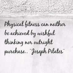 Joseph Pilates #quote