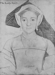 Frances, Countess of Surrey, by Hans Holbein the Younger.    Wife of the impetuous poet, the Earl of Surrey.